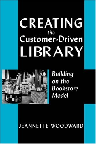 Creating the Customer Driven 9780838908884