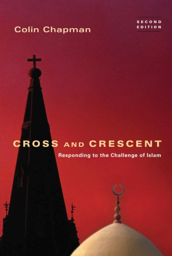 Cross and Crescent: Responding to the Challenge of Islam 9780830834853