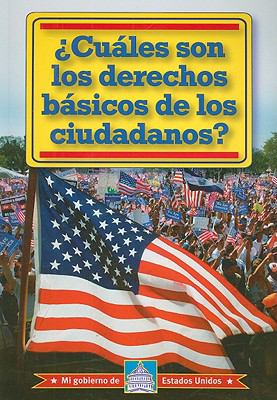 Cuales Son los Derechos Basicos de los Ciudadanos? = What Are the Citizens Basic Rights? 9780836888768