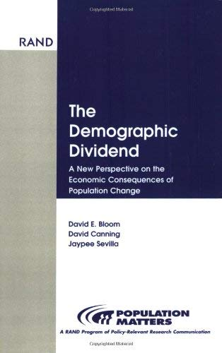 Demographic Dividend: New Perspective on Economic Consequences Population Change 9780833029263