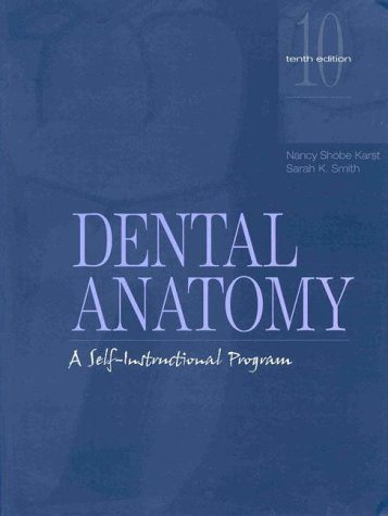 Dental Anatomy: A Self-Instructional Program 9780838514924