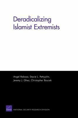 Deradicalizing Islamist Extremists 9780833050908