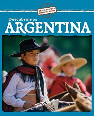 Descubramos Argentina = Looking at Argentina 9780836887792