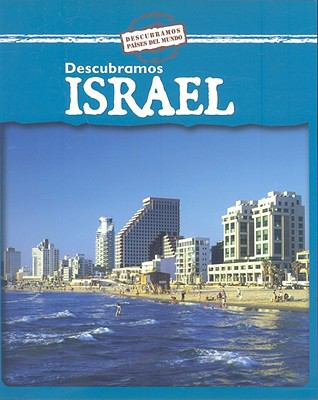 Descubramos Israel = Descubramos Israel 9780836887914