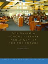 Designing a School Library Media Center for the Future 3674840