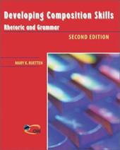 Developing Composition Skills: Rhetoric and Grammar