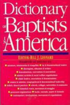 Dictionary of Baptists in America 9780830814473