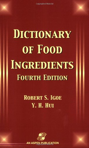 Dictionary of Food Ingredients 9780834219526