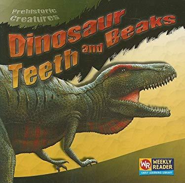 Dinosaur Teeth and Beaks 9780836849073