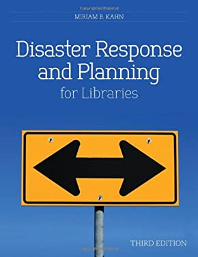 Disaster Response and Planning for Libraries - 3rd Edition