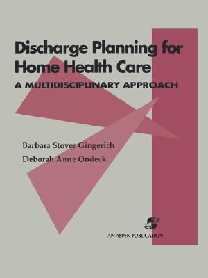 Discharge Planning for Home Health Care
