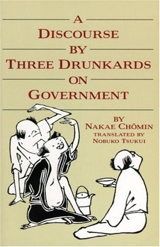 Discourse by Three Drunkards on Government 9780834801929
