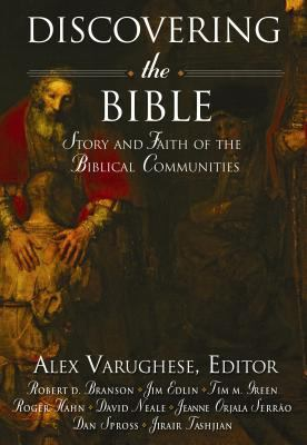 Discovering the Bible: Story and Faith of the Biblical Communities 9780834122475