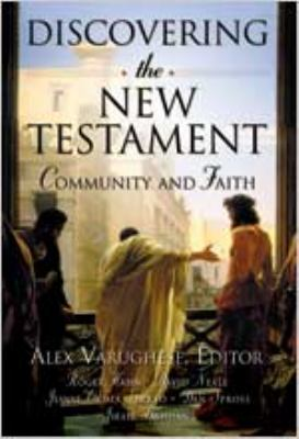 Discovering the New Testament: Community and Faith 9780834120938