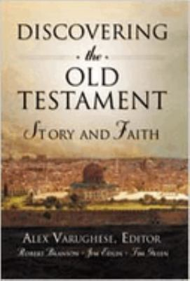 Discovering the Old Testament: Story and Faith 9780834119949