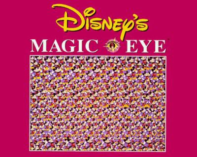 Disney's Magic Eye 9780836270204