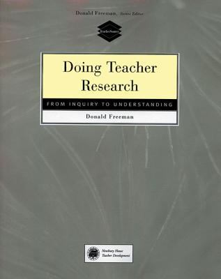 Doing Teacher Research: From Inquiry to Understanding 9780838479001