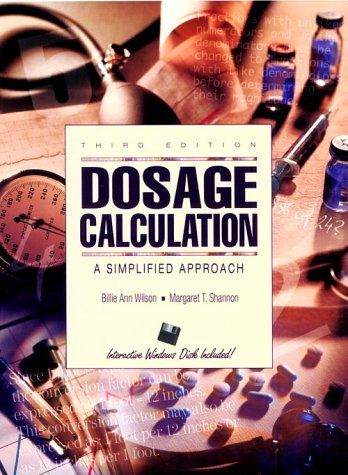 Dosage Calculations: A Simplified Approach