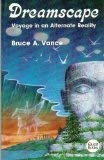 Dreamscape: Voyage in an Alternative Reality 9780835606486