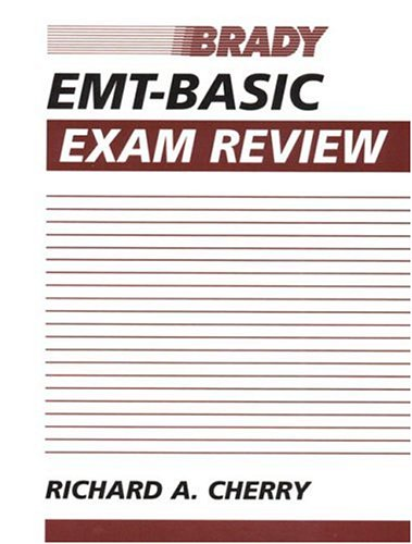 EMT-Basic Exam Review 9780835951821