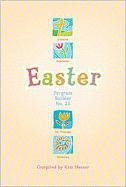 Easter Program Builder No. 33: Creative Resources for Program Directors 9780834177451