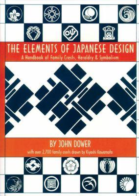 Elements of Japanese Design: Handbook of Family Crests, Heraldry & Symbolism 9780834802292