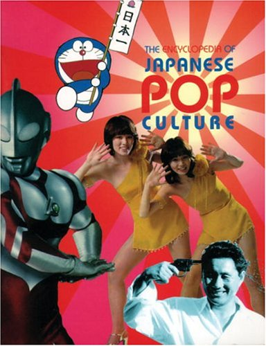 Encyclopedia Japanese Pop Culture 9780834803800