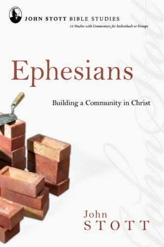 Ephesians: Building a Community in Christ 9780830821631