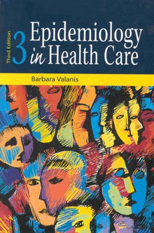 Epidemiology in Health Care [With Disk] 9780838522271
