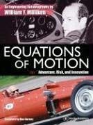 Equations of Motion: Adventure, Risk, and Innovation: The Engineering Autobiography of William F. Milliken 9780837613482