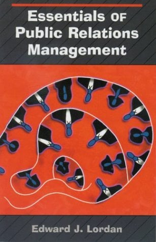 Essentials of Public Relations Management 9780830415946