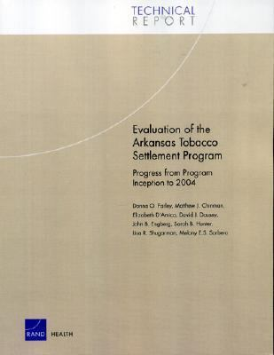 Evaluation of the Arkansas Tobacco Settlement Program: Progress from Program Inception to 2004 9780833037480