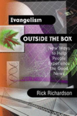 Evangelism Outside the Box: New Ways to Help People Experience the Good News 9780830822768