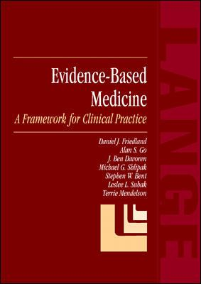 Evidence-Based Medicine: A Framework for Clinical Practice 9780838524763