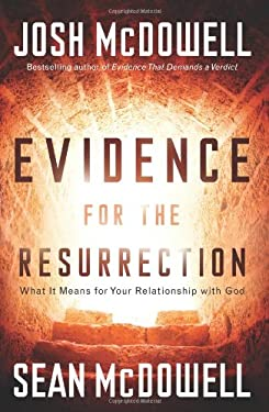 Evidence for the Resurrection: What It Means for Your Relationship with God 9780830747856