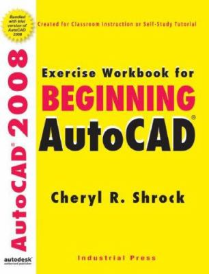 Exercise Workbook for Beginning AutoCAD [With CDROM] 9780831133412
