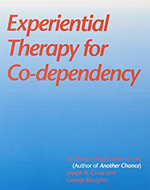 Experiential Therapy for Co-Dependency 9780831400750