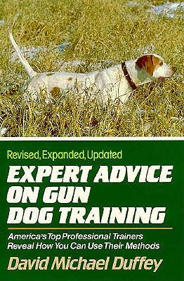Expert Advice on Gun Dog Training 9780832904110