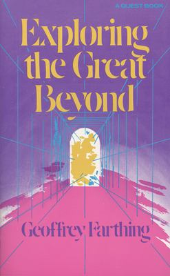 Exploring the Great Beyond 9780835605083