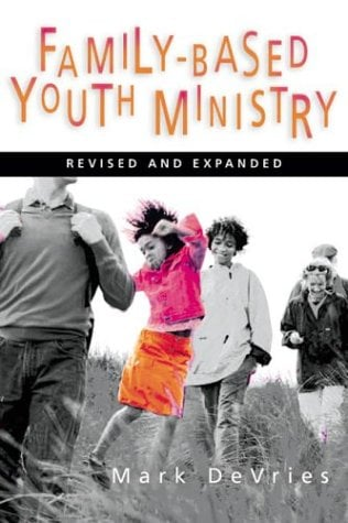 Family-Based Youth Ministry 9780830832439