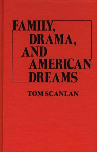 Family, Drama, and American Dreams 9780837198279