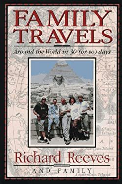 Family Travels: Around the World in 30 (or So) Days 9780836221756