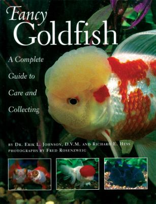 Fancy Goldfish: Complete Guide to Care and Collecting 9780834804487
