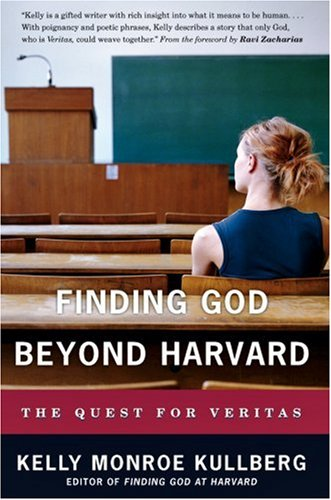 Finding God Beyond Harvard: The Quest for Veritas 9780830833870