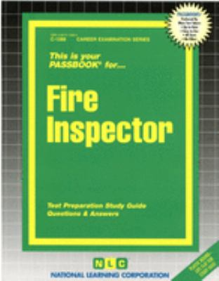 Fire Inspector: Test Preparation Study Guide, Questions & Answers 9780837312880