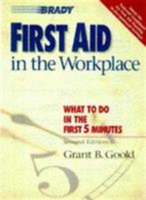 First Aid in the Workplace 9780835951098