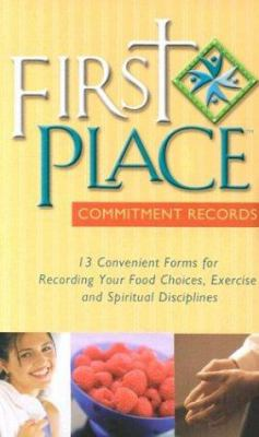 First Place Commitment Records: 13 Convenient Forms for Recording Your Food Choices, Exercise and Spiritual Disciplines 9780830729012
