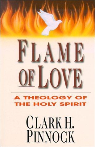 Flame of Love: A Theology of the Holy Spirit 9780830815906