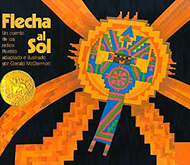 Flecha al Sol = Arrow to the Sun by Gerald McDermott - Reviews ...: www.betterworldbooks.com/flecha-al-sol-arrow-to-the-sun-id...
