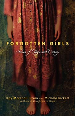 Forgotten Girls: Stories of Hope and Courage 9780830837311